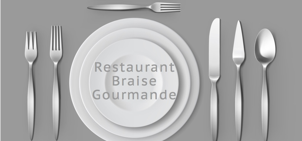 Restaurant braise gourmande